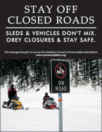 Stay off Closed Roads Snowmobling Poster